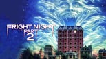 Fright Night Part 2 1988 images