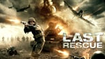 download and watch online The Last Rescue 2015