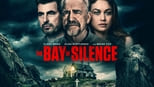 download and watch online The Bay of Silence