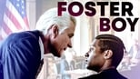 download and watch online Foster Boy