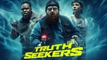 download and watch online Truth Seekers