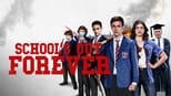 download and watch online Schools Out Forever