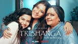 download and watch online Tribhanga
