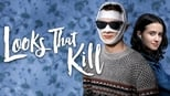 download and watch online Looks That Kill