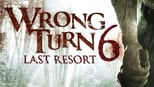 download and watch online Wrong Turn 6: Last Resort
