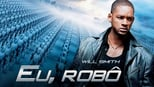 download and watch online I Robot