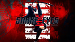 download and watch online Snake Eyes