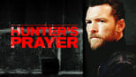 download and watch online The Hunter's Prayer