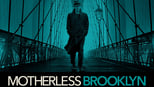 download and watch online Motherless Brooklyn