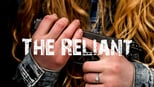 download and watch online The Reliant