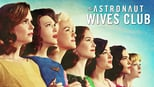 The Astronaut Wives Club images
