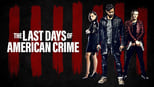 The Last Days of American Crime images