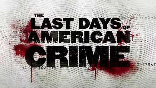 Download The Last Days Of American Crime 2020 Movie